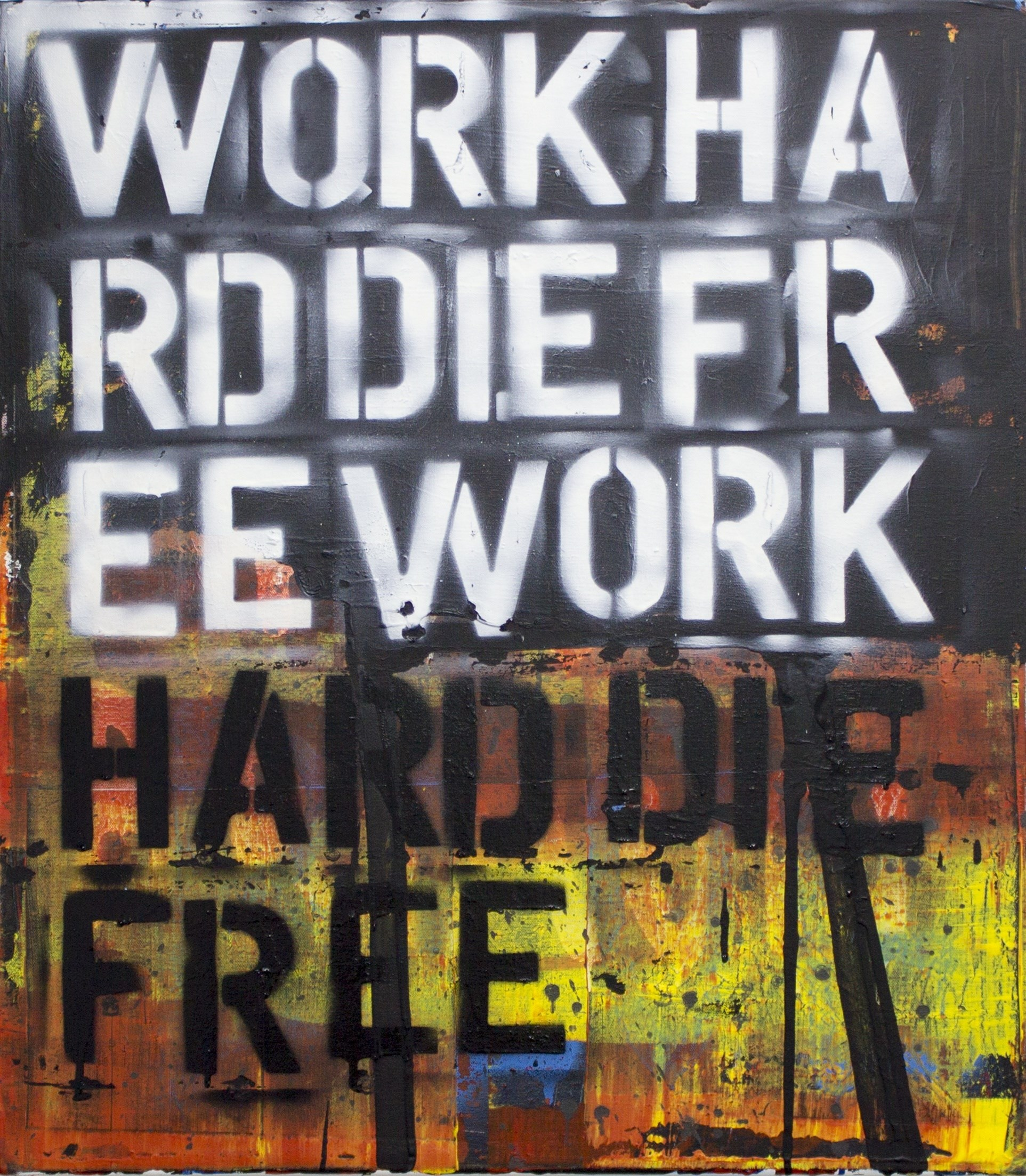 WORKHARD DIE FREE, original Abstract Acrylic Painting by Paulo Moreira